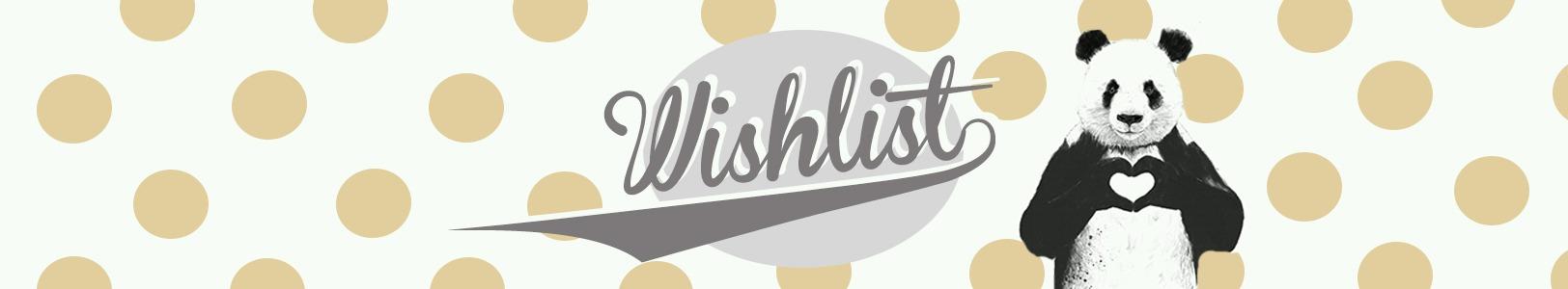 Wishlist #12 – [ Panda ]