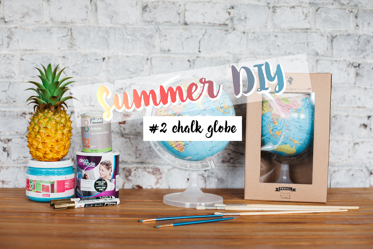 Summer DIY #2 chalk globe