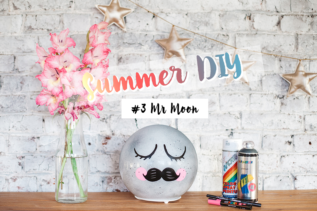 SUMMER DIY #3 MR MOON – lampe lune