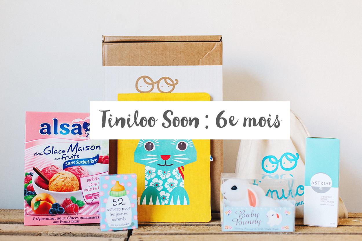 [ UNBOXING ] : TINILOO « 6ÈME MOIS DE GROSSESSE – Keep cool ! »