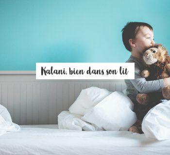 Kalani : Bien dans son lit
