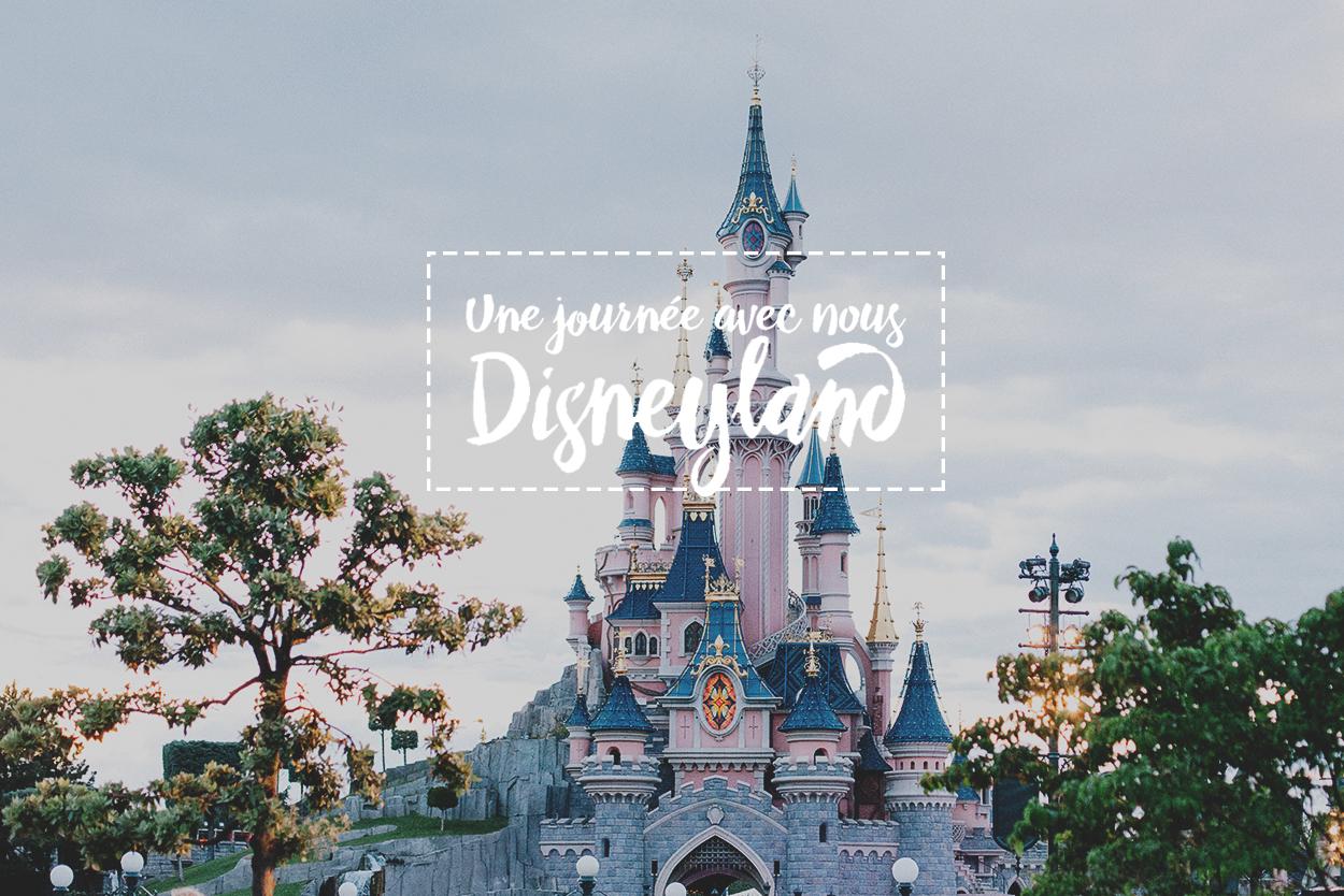 Une journée avec nous à Disneyland paris