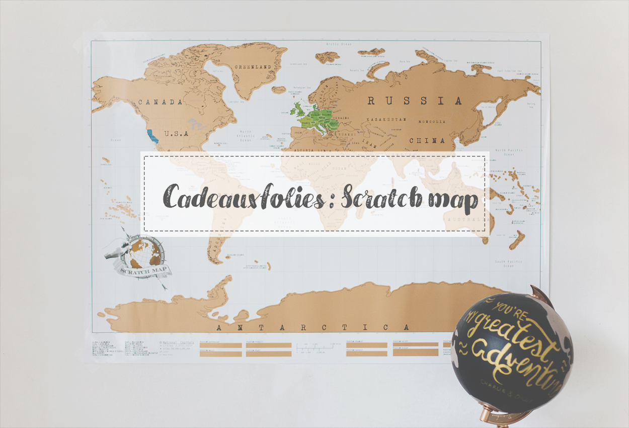 La Scratch Map // Cadeauxfolies