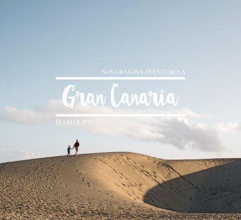 Gran Canaria, l'île des grandes aventures