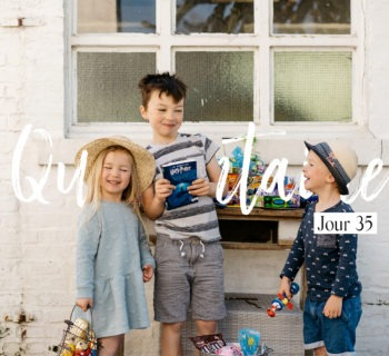 Journal d'une maman en quarantaine / Jour 35