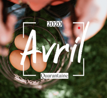 La quarantaine en avril